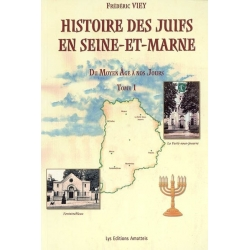 HISTOIRE DES JUIFS EN SEINE ET MARNE
