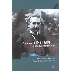 COMMENT EINSTEIN A CHANGE LE MONDE