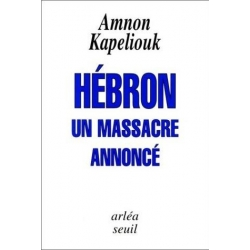 HEBRON UN MASSACRE ANNONCE