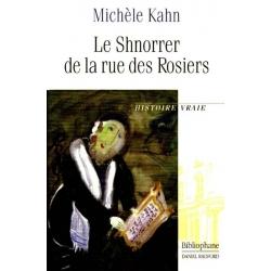 LE SHNORRER DE LA RUE DES ROSIERS