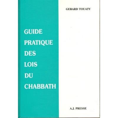 GUIDE PRATIQUE DES LOIS DU CHABBAT