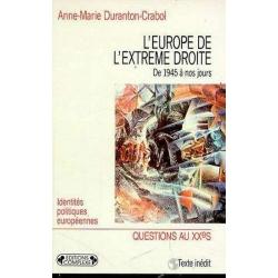 L'EUROPE DE L'EXTREME DROITE : DE 1945 A NOS JOURS