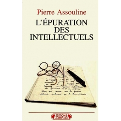 L'EPURATION DES INTELLECTUELS 1944-1945