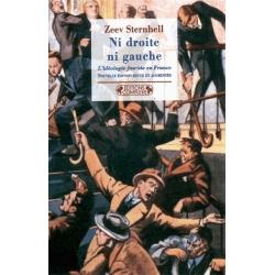 NI DROITE NI GAUCHE : L'IDEOLOGIE FASCISTE EN FRANCE