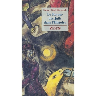 LE RETOUR DES JUIFS DANS L'HISTOIRE