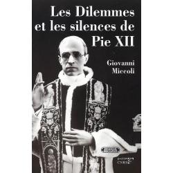 LES DILEMMES ET LES SILENCES DE PIE XII