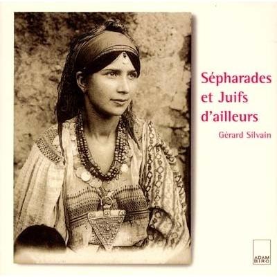 SEPHARADES ET JUIFS D'AILLEURS