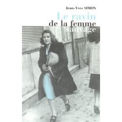 LE RAVIN DE LA FEMME SAUVAGE