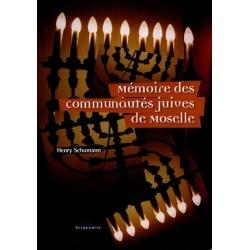 MEMOIRE DES COMMUNEAUTES JUIVES DE MOSELLE