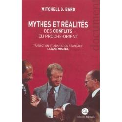 MYTHES ET REALITES DES CONFLITS AU PROCHE-ORIENT