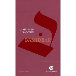 MIDRASH RACONTE : BAMIDBAR