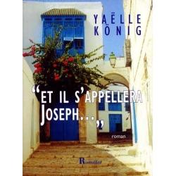 ET IL S'APPELERA JOSEPH