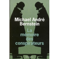 LA MEMOIRE DES CONSPIRATEURS