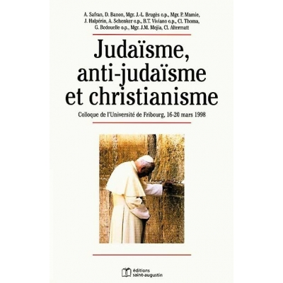 JUDAISME ANTIJUDAISME ET CHRISTIANISME