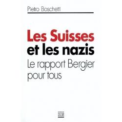 LES SUISSES ET LES NAZIS
