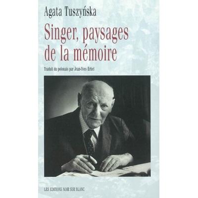 SINGER : PAYSAGES DE LA MEMOIRE