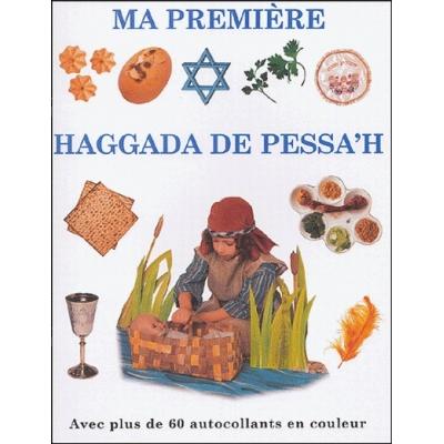 MA PREMIERE HAGGADA DE PESSAH