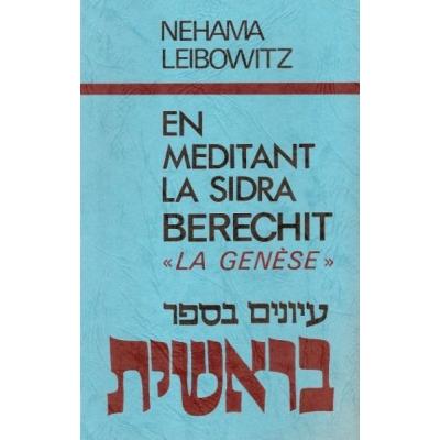 EN MEDITANT LA SIDRA : BERECHIT / LA GENESE