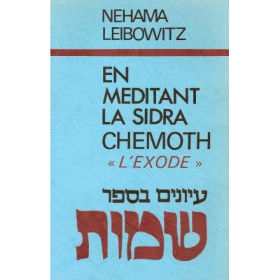 EN MEDITANT LA SIDRA : CHEMOTH / L'EXODE