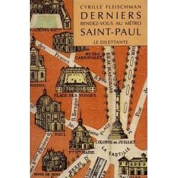 DERNIERS RENDEZ-VOUS AU METRO SAINT-PAUL