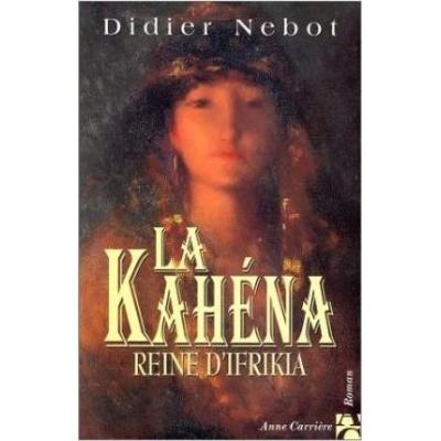 LA KAHENA REINE D'IFRIKIA