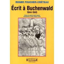 ECRIT A BUCHENWALD 1944-1945