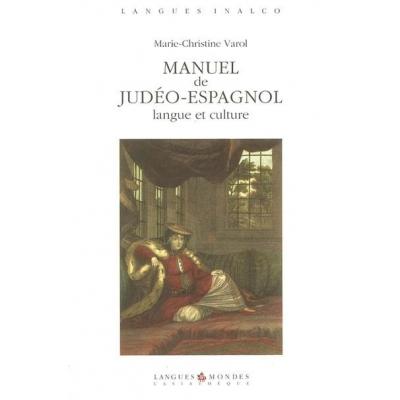 MANUEL DE JUDEO-ESPAGNOL  LANGUE ET CULTURE (+1CD)