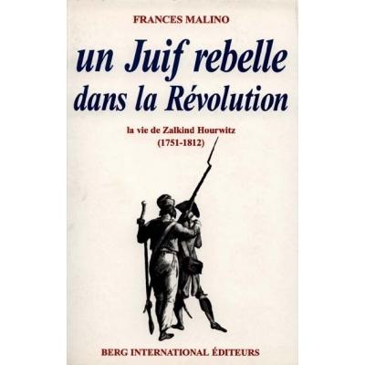 UN JUIF REBELLE DANS LA REVOLUTION