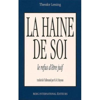 LA HAINE DE SOI