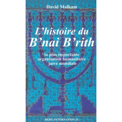 L'HISTOIRE DU B'NAI B'RITH