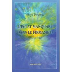 L'ECLAT MANQUANT DANS LE FIRMAMENT