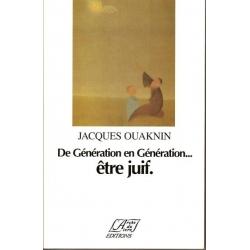 DE GENERATION EN GENERATION...ETRE JUIF.