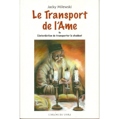 LE TRANSPORT DE L'AME