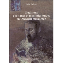 TRADITIONS POETIQUES ET MUSICALES JUIVES EN OCCIDENT MUSULMAN