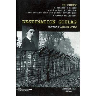 DESTINATION GOULAG