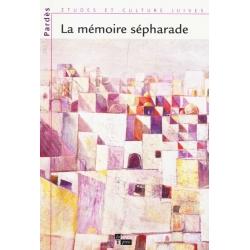 LA MEMOIRE SEPHARADE
