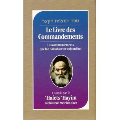 LE LIVRE DES COMMANDEMENTS (EDITION BILINGUE)