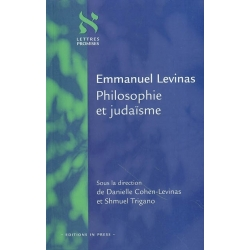 EMMANUEL LEVINAS  PHILOSOPHIE ET JUDAISME