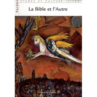 LA BIBLE ET L'AUTRE