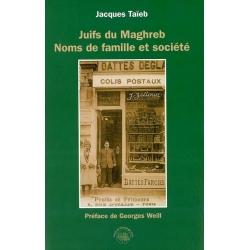JUIFS DU MAGHREB : NOMS DE FAMILLE ET SOCIETE