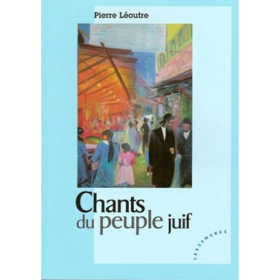 CHANTS DU PEUPLE JUIF