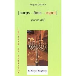 CORPS-AME-ESPRIT , PAR UN JUIF