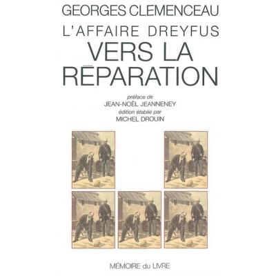L'AFFAIRE DREYFUS - VERS LA REPARATION