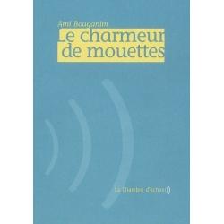 LE CHARMEUR DE MOUETTES