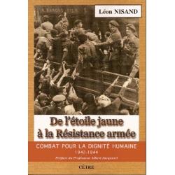 DE L'ETOILE JAUNE A LA RESISTANCE ARMEE