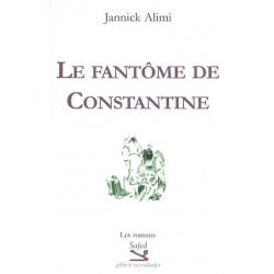 LE FANTOME DE CONSTANTINE