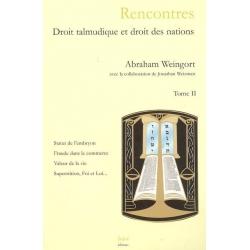 RENCONTRE , DROIT TALMUDIQUE ET DROIT DES NATIONS T.2
