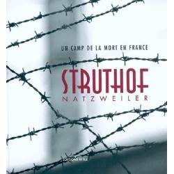 STRUTHOF UN CAMP DE LA MORT EN FRANCE