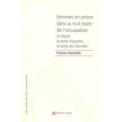 FEMMES EN PRISON DANS LA  NUIT NOIRE DE L'OCCUPATION