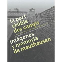 LA PART VISIBLE DES CAMPS